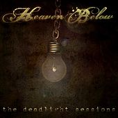 The Deadlight Sessions von Heaven Below