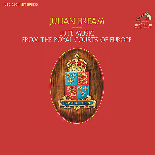 Lute Music from the Royal Courts of Europe by Julian Bream