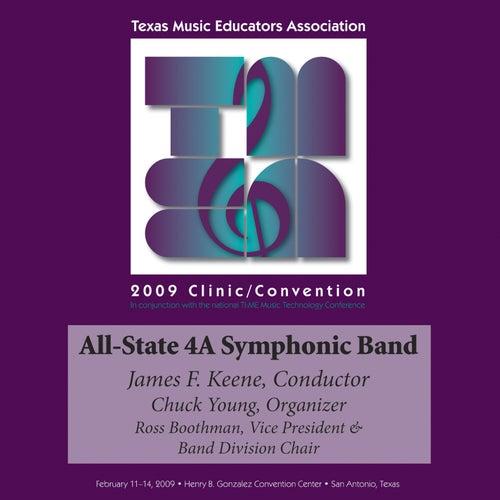 2009 Texas Music Educators Association (TMEA): All-State 4A Symphonic Band by Texas All-State 4A Symphonic Band