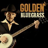 Golden Bluegrass by Various Artists