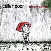Siren Songs von Cellar Door