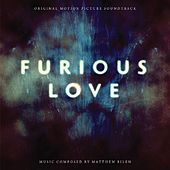 Furious Love (Original Motion Picture Soundtrack) by Various Artists