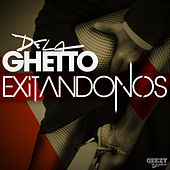 Exitandonos - Single de De La Ghetto