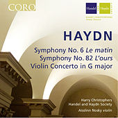 Haydn: Symphony No. 6, Symphony No. 82 & Violin Concerto in G Major by Aisslinn Nosky