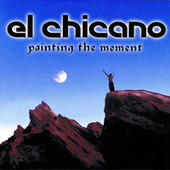 Painting The Moment de El Chicano