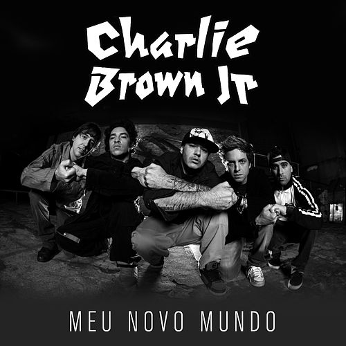 Meu Novo Mundo - Single de Charlie Brown Jr.