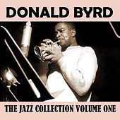 The Jazz Collection Volume One by Donald Byrd