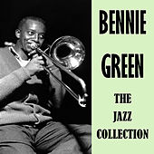 The Jazz Collection by Bennie Green