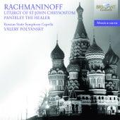 Rachmaninoff: Liturgy of St. John Chrysostom by Russian State Symphony