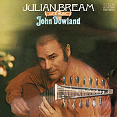 The Lute Music of John Dowland by Julian Bream