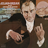 Rodrigo: Concierto de Aranjuez - Berkeley: Guitar Concerto, Op. 88 by Julian Bream