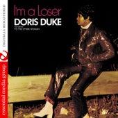 I'm a Loser (Digitally Remastered) by Doris Duke