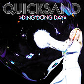 Ding Dong Day (Radio Edit) by Quicksand
