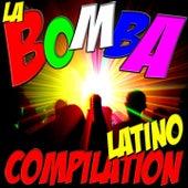 La Bomba Latino Compilation von Various Artists