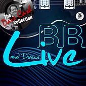 Live and Direct (The Dave Cash Collection) by B.B. King