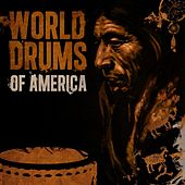 World Drums of America by Various Artists