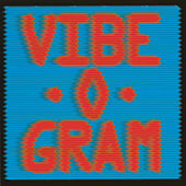 Vibe-O-Gram by Kasper Winding