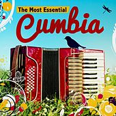 The Most Essential Cumbia by Various Artists