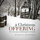 A Christmas Offering by Marideth Sisco