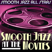 Smooth Jazz at the Movies de Smooth Jazz Allstars