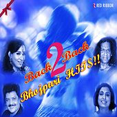 Back2Back Bhojpuri Hits by Various Artists