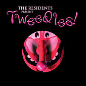 Tweedles by The Residents