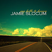 Say Hello To Heaven (Single) by Jamie Slocum