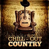Chill-Out Country by Various Artists