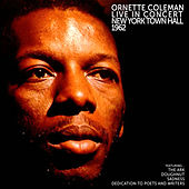 Ornette Coleman: Live in Concert New York Town Hall 1962 by Ornette Coleman