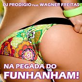 Na Pegada Do Funhanham by DJ Prodigio