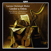 Lorenz Christoph Mizler: Lieder & Oden von Klaus Mertens