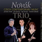 Novák Trio: Czech Contemporary Music by Novak Trio