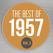 The Best of 1957, Vol. 3 by Various Artists