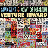 Venture Inward by David Weiss