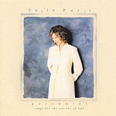 Perennial: Songs For The Seasons Of Life by Twila Paris