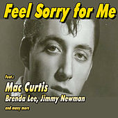 Feel Sorry for Me de Various Artists