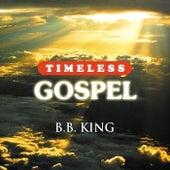 Timeless Gospel: B.B. King de B.B. King