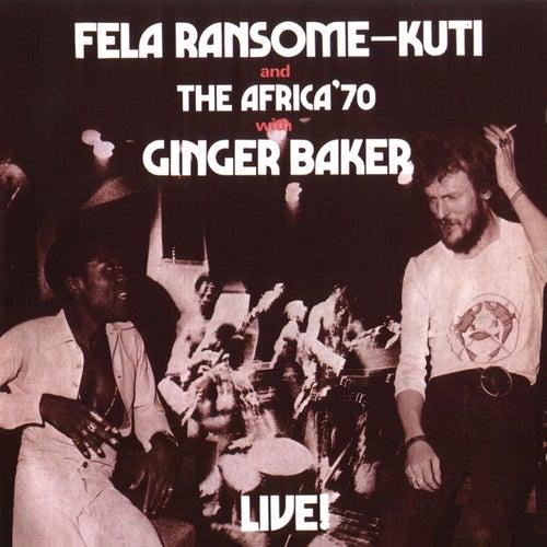 Fela With Ginger Baker Live! by Fela Kuti