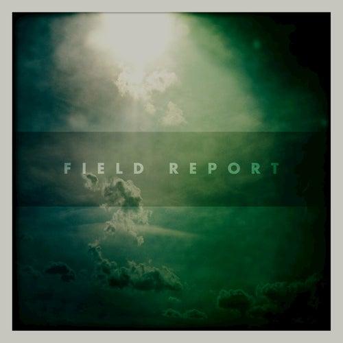 Field Report by Field Report
