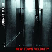 New Town Velocity by Johnny Marr