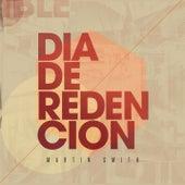 Día de Redención by Martin Smith