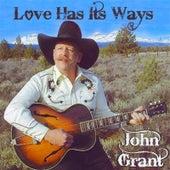 Love Has It's Ways by John Grant & The Western Revue