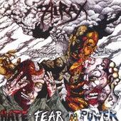 Hate, Fear, and Power de Hirax