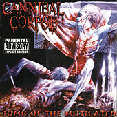 Tomb Of The Mutilated by Cannibal Corpse