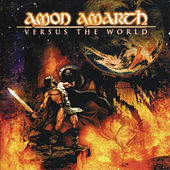 Versus The World von Amon Amarth