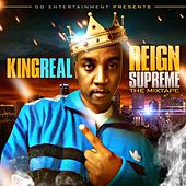 Reign Supreme von The King Real