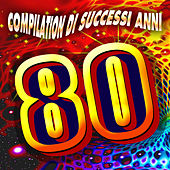 Compilation di successi anni '80 de Various Artists