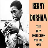 The Jazz Collection Volume One by Kenny Dorham