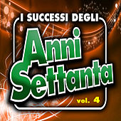 I successi degli anni '70 - Vol. 4 von Various Artists