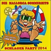 Die Mallorca Sommerhits 2013 (Schlager Party - 1000 Küsse) de Schmitti